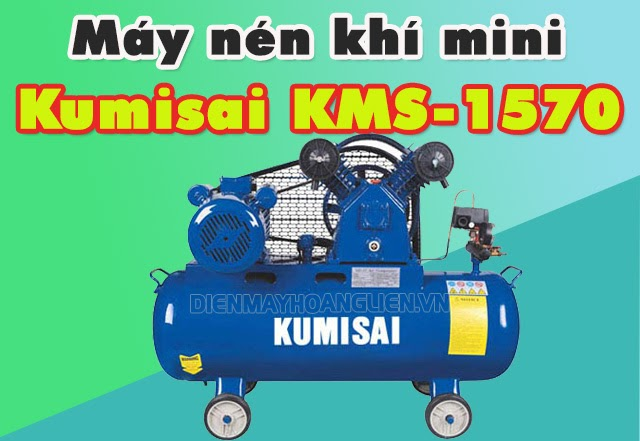 may-nen-khi-kumisai-kms-1570