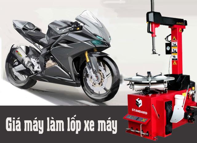 Máy làm lốp xe máy có đắt không?