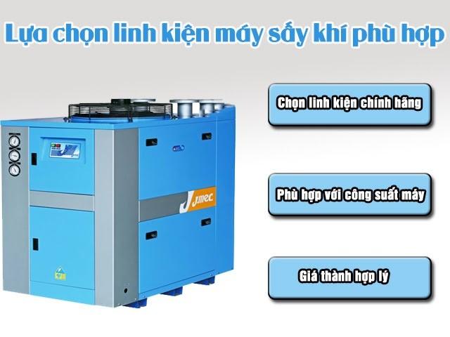 Cách chọn linh kiện máy sấy khí phù hợp